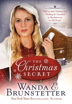 Image for The Christmas Secret: Will an 1880 Christmas Eve Wedding Be Cancelled by Revelations in an Old Diary?