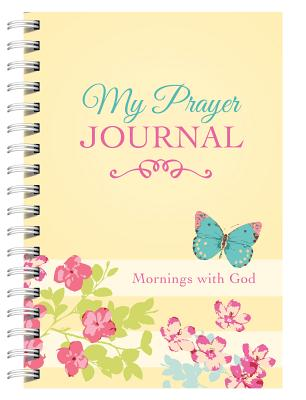 Image for My Prayer Journal: Mornings with God