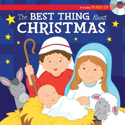 Image for The Best Thing about Christmas Sing-Along Storybook