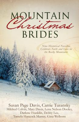 Image for Mountain Christmas Brides: Nine Historical Novellas Celebrate Faith and Love in the Rocky Mountains