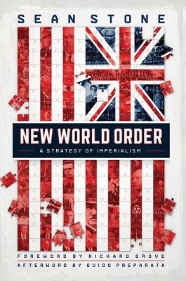 New World Order: A Strategy of Imperialism, Stone, Sean