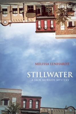 Stillwater: A Jack McBride Mystery, Lenhardt, Melissa