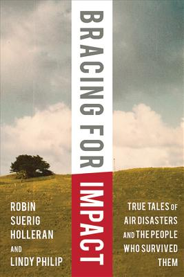 Image for Bracing for Impact: True Tales of Air Disasters and the People Who Survived Them