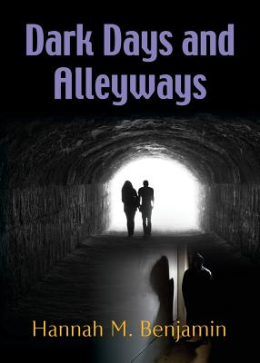 Image for DARK DAYS AND ALLEY WAYS