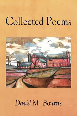 Collected Poems, Bourns, David  M.