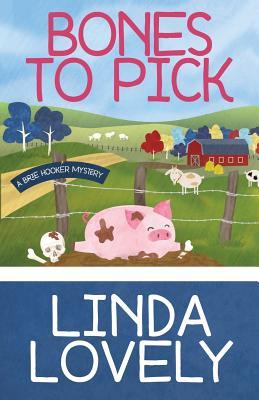 BONES TO PICK (BRIE HOOKER, NO 1), LOVELY, LINDA