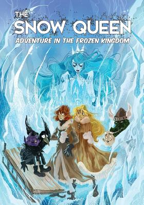 Image for The Snow Queen: Adventure in the Frozen Kingdom