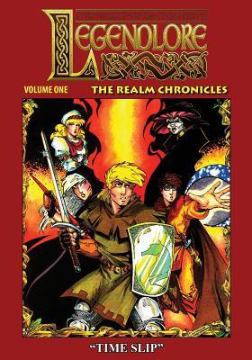 Legendlore - Volume One: The Realm Chronicles, Kerr, Stuart; Griffith, Ralph