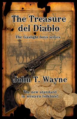 Image for The Treasure del Diablo: The Gaslight Boys Series