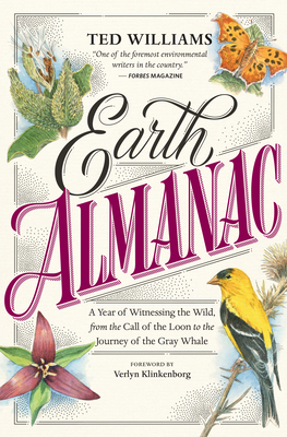 Image for Earth Almanac: A Year of Witnessing the Wild, from the Call of the Loon to the Journey of the Gray Whale