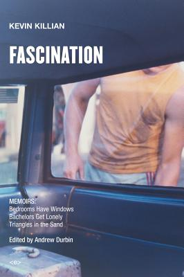 Image for Fascination : Memoirs: Bedrooms Have Windows / Bachelors Get Lonely / Triangles in the Sand