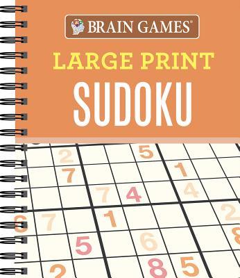 Brain Games Large Print Sudoku, Editors of Publications International Ltd.