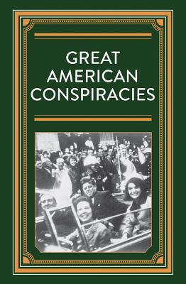 Image for Great American Conspiracies