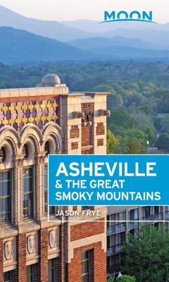 Image for MOON ASHEVILLE & THE GREAT SMOKY MOUNTAINS