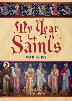 Image for My Year with the Saints: For Kids