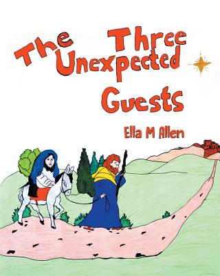 Image for The Three Unexpected Guests
