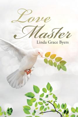 Love Master, Byers, Linda Grace
