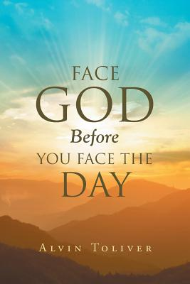 Image for Face God Before You Face the Day