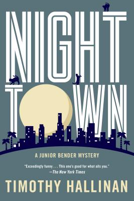 Image for Nighttown (A Junior Bender Mystery)