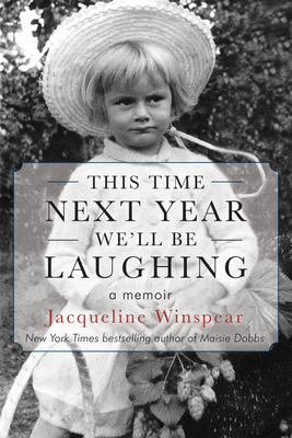Image for THIS TIME NEXT YEAR WE'LL BE LAUGHING: A MEMOIR