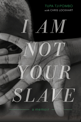 Image for I Am Not Your Slave