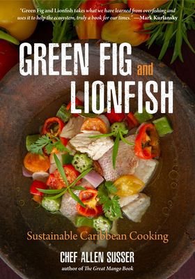 Image for GREEN FIG AND LIONFISH: Sustainable Caribbean Cook