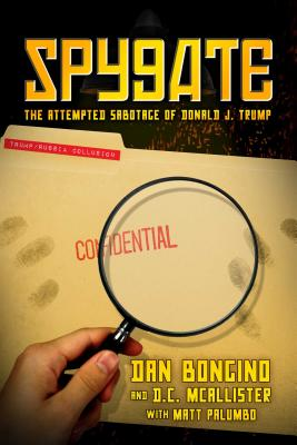 Image for Spygate: The Attempted Sabotage of Donald J. Trump