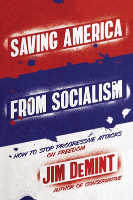 Image for SAVING AMERICA FROM SOCIALISM