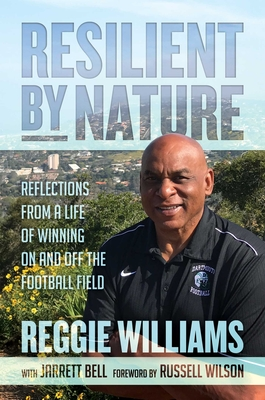 Image for RESILIENT BY NATURE: REFLECTIONS FROM A LIFE OF WINNING ON AND OFF THE FOOTBALL FIELD