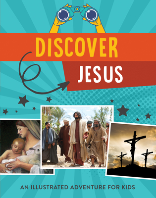 Image for Discover Jesus: An Illustrated Adventure for Kids