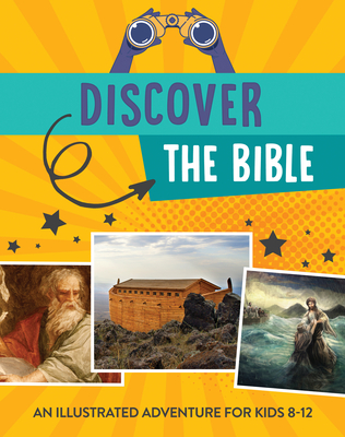 Image for Discover the Bible: An Illustrated Adventure for Kids