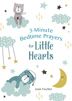 Image for 3-Minute Bedtime Prayers for Little Hearts
