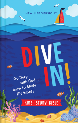 Image for Dive In! Kids' Study Bible: New Life Version