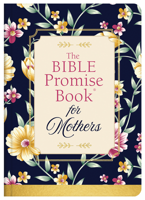 Image for The Bible Promise Book for Mothers