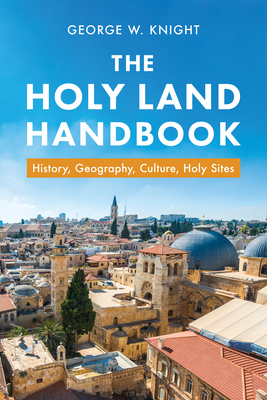 Image for Holy Land Handbook: History, Geography, Culture, Holy Sites