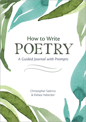 Image for How to Write Poetry: A Guided Journal with Prompts to Ignite Your Imagination