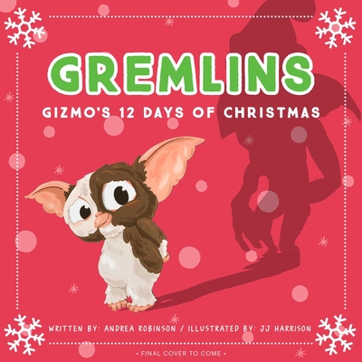 Image for GREMLINS: GIZMO'S 12 DAYS OF CHRISTMAS