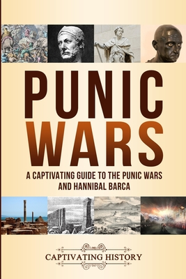 Image for Punic Wars: A Captivating Guide to The Punic Wars and Hannibal Barca