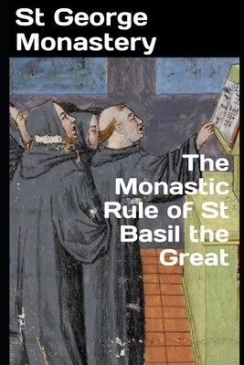 Image for The Monastic Rule of St Basil the Great