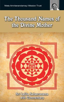 Image for The Thousand Names Of The Divine Mother: Shri Lalita Sahasranama