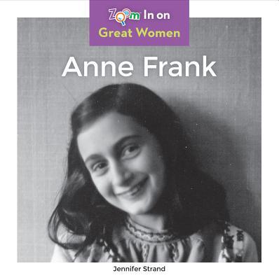 Anne Frank (Zoom In On Great Women), Strand, Jennifer