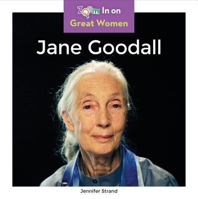 Jane Goodall (Zoom In on Great Women), Strand, Jennifer