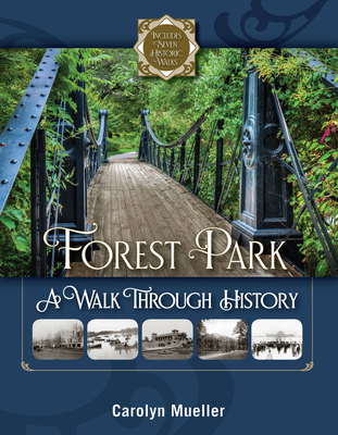 Image for Forest Park: A Walk Through History