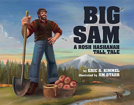 Image for Big Sam: A Rosh Hashanah Tall Tale