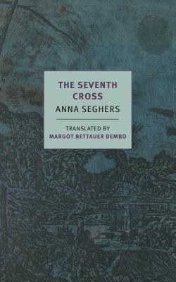 The Seventh Cross, Anna Seghers