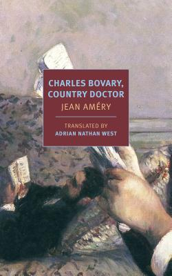 Image for CHARLES BOVARY, COUNTRY DOCTOR: PORTRAIT OF A SIMPLE MAN