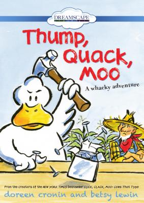 Image for Thump, Quack, Moo: A Whacky Adventure