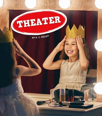Image for Theater (Field Trips, Let's Go!)