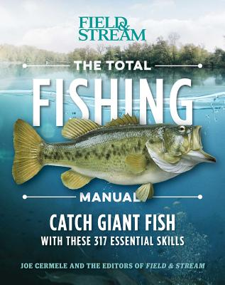 Image for The Total Fishing Manual (Paperback Edition): 317 Essential Fishing Skills (Field & Stream)