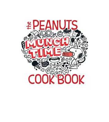 Image for PEANUTS FAMILY COOKBOOK: Delicious Dishes for Kids